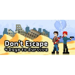 Don't Escape: 4 Days to...