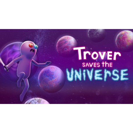 Trover Saves the Universe EPIC GAMES